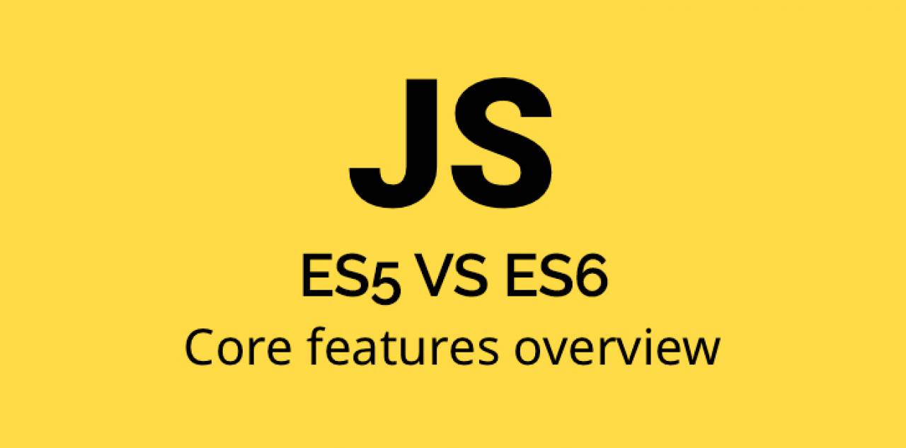 Core features overview of JavaScript syntax (ES6) | Web
